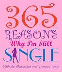 365 Reasons Why Im Still Single