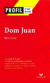 Profil - Molière : Dom Juan: Analyse littéraire de l'oeuvre