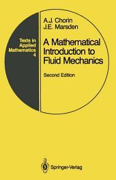 A Mathematical Introduction to Fluid Mechanics: Edition 2
