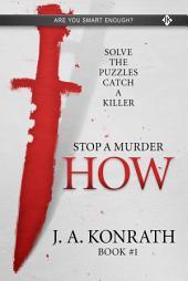 Stop A Murder - HOW