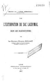 L' extirpation du sac lacrymal dans les Dacryocystites