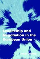 Leadership and Negotiation in the European Union PDF