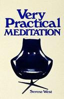 Very Practical Meditation