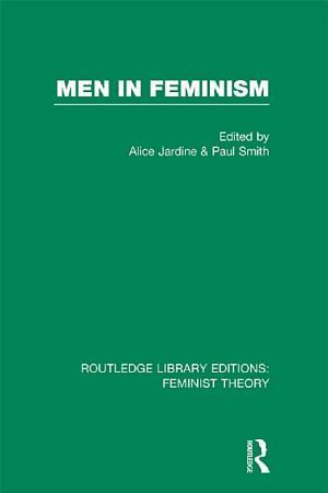 Men in Feminism  RLE Feminist Theory  PDF