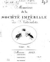 Mémoires de la Société Impériale des Naturalistes de Moscou: Том 6