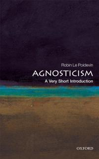 Agnosticism  A Very Short Introduction Book