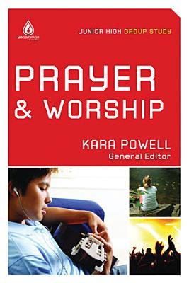 Prayer and Worship  Junior High Group Study