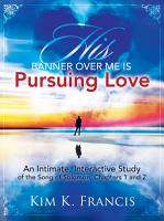 His Banner over Me Is Pursuing Love PDF
