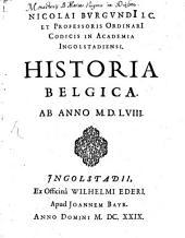 Historia Belgica: ab anno 1588