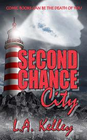 Second Chance City