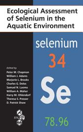 Ecological Assessment of Selenium in the Aquatic Environment