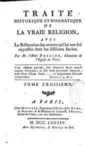 Traité historique et dogmatique de la vraie religion
