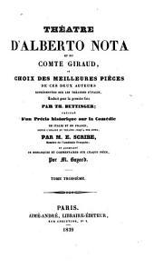 Théâtre d'A. Nota et du comte Giraud; ou, Choix des meilleures pièces de ces deux auteurs ...