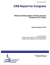 Weak and Failing States: Evolving Security Threats and U. S. Policy (updated)