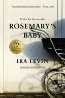 Rosemary S Baby A Novel 50th Anniversary Edition