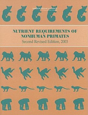 Nutrient Requirements of Nonhuman Primates