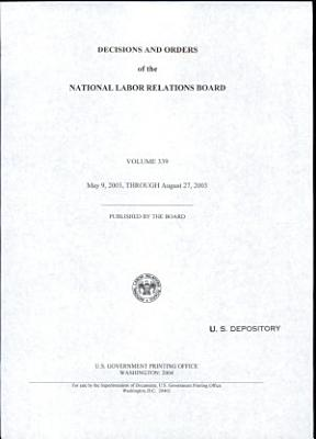 Decisions and Orders of the National Labor Relations Board
