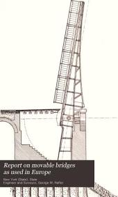 Report on Movable Bridges as Used in Europe