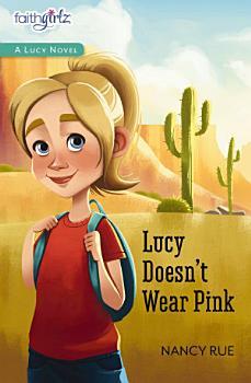 Lucy Doesn t Wear Pink PDF