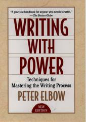 Writing With Power: Techniques for Mastering the Writing Process, Edition 2