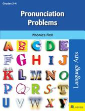 Pronunciation Problems: Phonics First