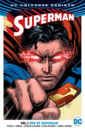 Superman Vol. 1: Son of Superman: Volume 1, Issues 1-6