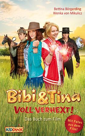 Bibi   Tina   voll verhext   Das Buch zum Film PDF