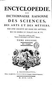 Encyclopédie; ou Dictionnaire raisonné des sciences: des arts et des métiers, Volume11