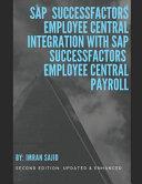 SAP R  SuccessFactors R  Employee Central Integration with SAP SuccessFactors Employee Central Payroll PDF