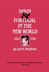 Spain and Portugal in the New World: 1492-1700