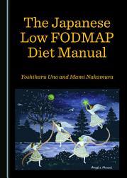 The Japanese Low Fodmap Diet Manual Book PDF