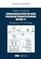Organisation in der Produktionstechnik Band 4 PDF