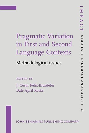 Pragmatic Variation in First and Second Language Contexts PDF