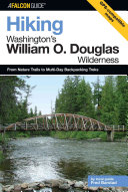 Hiking Washington's William O. Douglas Wilderness