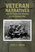 Veteran Narratives and the Collective Memory of the Vietnam War