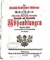 Der Römisch Kaiserlichen Akademie der Naturforscher auserlesene medicinisch-chirurgisch-anatomisch-chymisch- und botanische Abhandlungen: Band 3