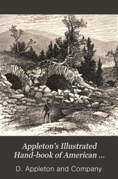 Appleton's Illustrated Hand-book of American Summer Resorts: With ... Tables of Railway and Steamboat Fares