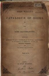 Catalogue of Books on Architecture and Engineering, Civil, Mechanical, Military, and Naval: New and Old, Together with an Incorporated List of Members, Etc., of the Several Learned Societies for the Promotion of Architecture and Civil and Mechanical Engineering, and an Index of Contents, on Sale with Prices Affixed