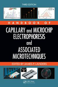 Handbook of Capillary and Microchip Electrophoresis and Associated Microtechniques  Third Edition