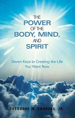 The Power of the Body, Mind, and Spirit