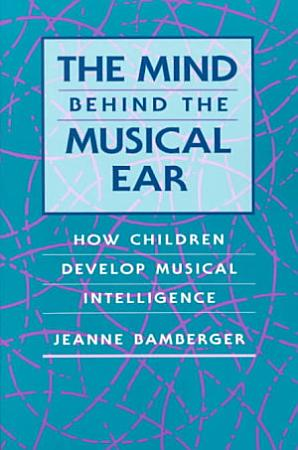 The Mind Behind the Musical Ear PDF