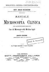 Manuale di microscopia clinica con aggiunte risguardanti l'uso del microscopio nella medicina legale