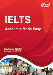 IELTS: Academic Made Easy