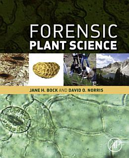Forensic Plant Science Book