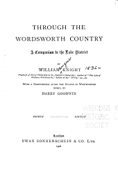 Through the Wordsworth Country: A Companion to the Lake District