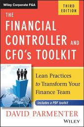 The Financial Controller and CFO's Toolkit: Lean Practices to Transform Your Finance Team, Edition 3