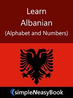 Learn Albanian (Alphabet and Numbers)- simpleNeasyBook