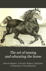 The Art Of Taming And Educating The Horse