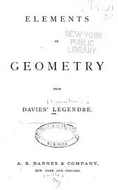 Elements of Geometry: From Davies Legendre