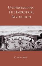 Understanding the Industrial Revolution PDF
